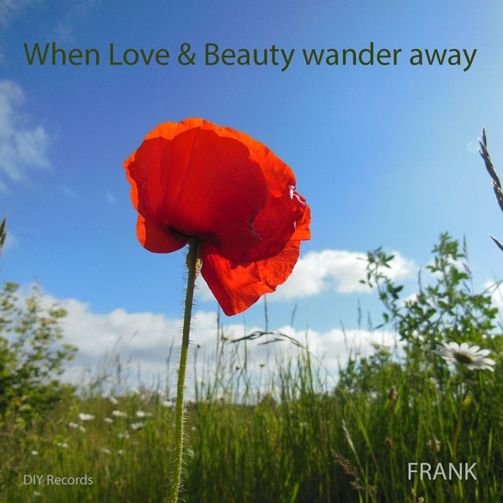 Cover When Love & Beauty wander away